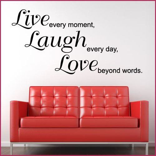 Live Laugh Love Beyond Words ~ Wall Sticker / Decals Part 70